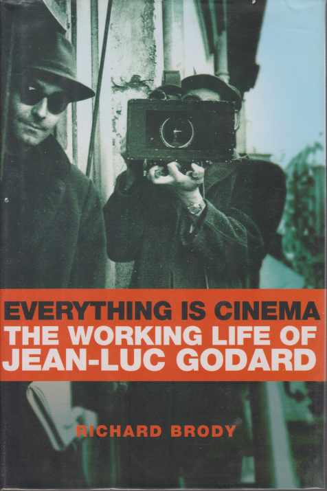 Image for EVERYTHING IS CINEMA The Working Life of Jean-Luc Godard