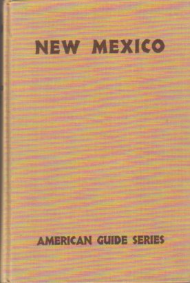 Image for NEW MEXICO A Guide to the Colorful State