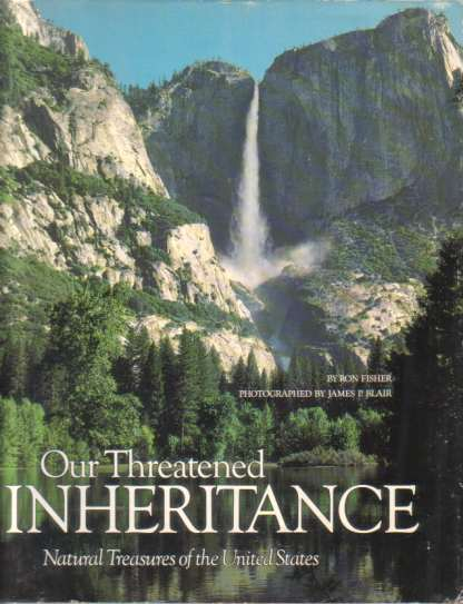 Image for OUR THREATENED INHERITANCE Natural Treasures of the United States