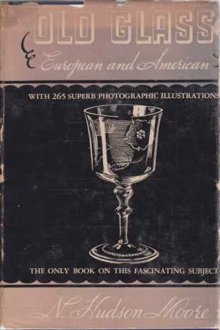 Image for OLD GLASS European and American