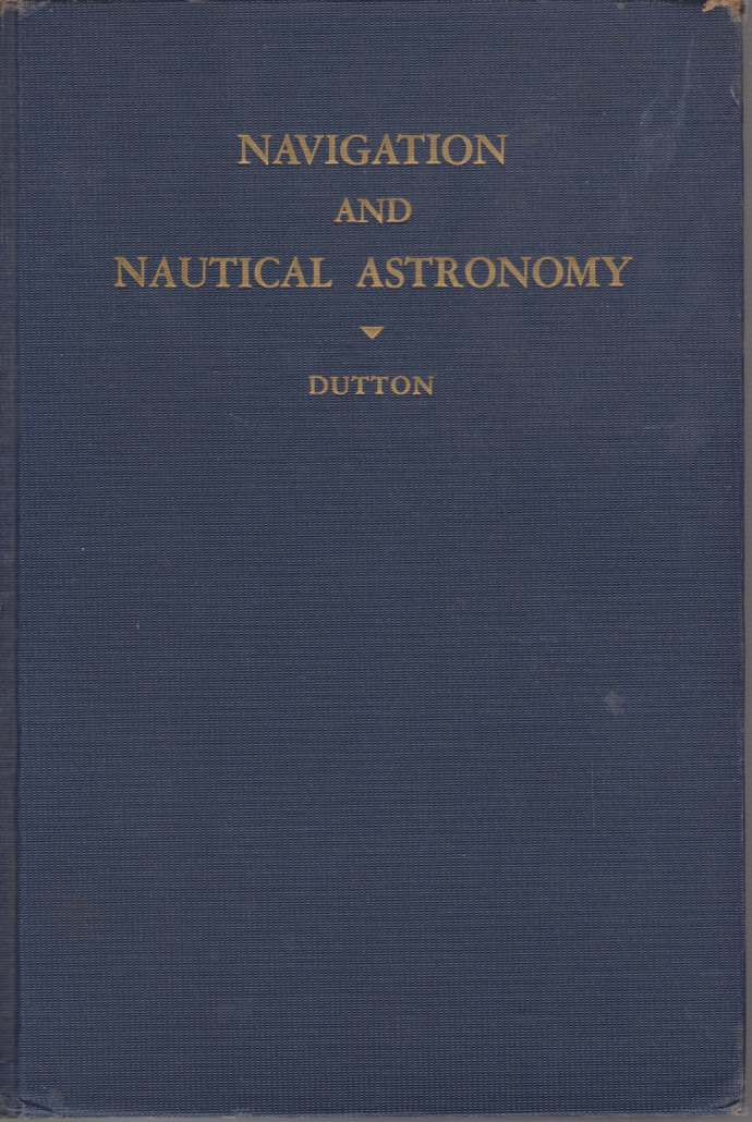 Image for NAVIGATION AND NAUTICAL ASTRONOMY