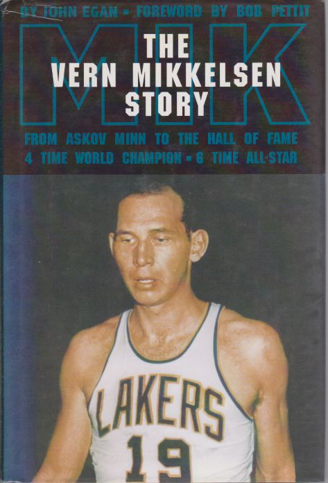 Image for THE VERN MIKKELSEN STORY The Original Power Forward