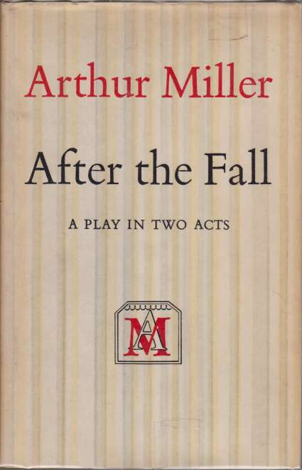 Image for AFTER THE FALL A Play in Two Acts