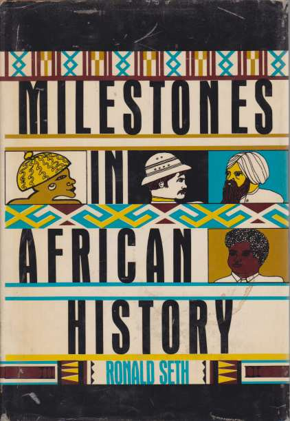 Image for MILESTONES IN AFRICAN HISTORY