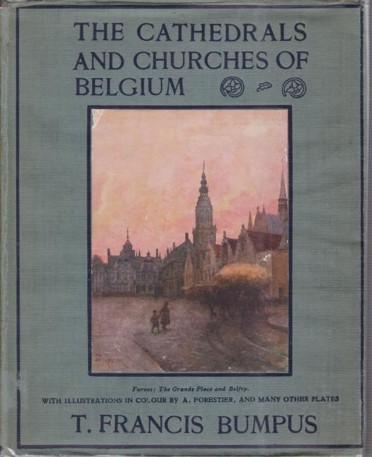 Image for THE CATHEDRALS AND CHURCHES OF BELGIUM