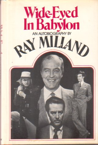 Image for WIDE-EYED IN BABYLON An Autobiography