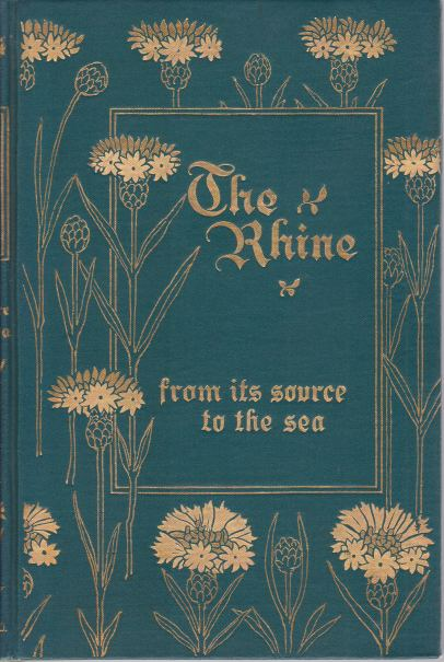 Image for THE RHINE [TWO VOLUME SET] From its Source to the Sea