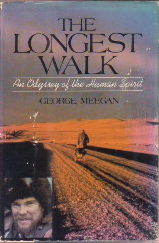 Image for THE LONGEST WALK An Odyssey of the Human Spirit