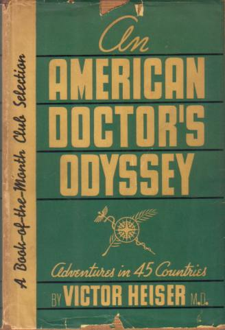 Image for AN AMERICAN DOCTOR'S ODYSSEY Adventures in Forty-Five Countries