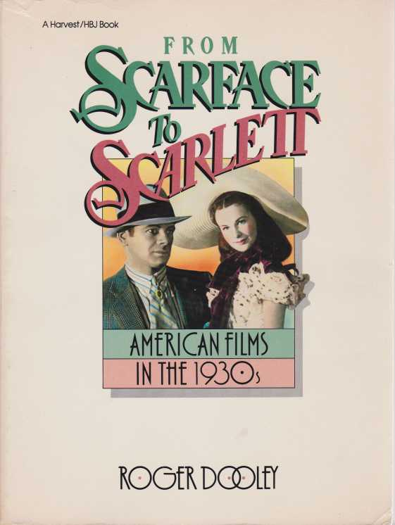 Image for FROM SCARFACE TO SCARLETT American Films in the 1930s