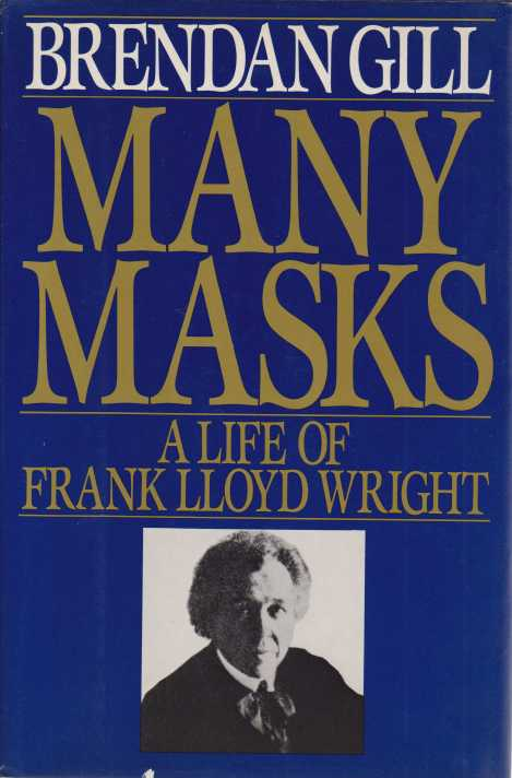 Image for MANY MASKS A Life of Frank Lloyd Wright