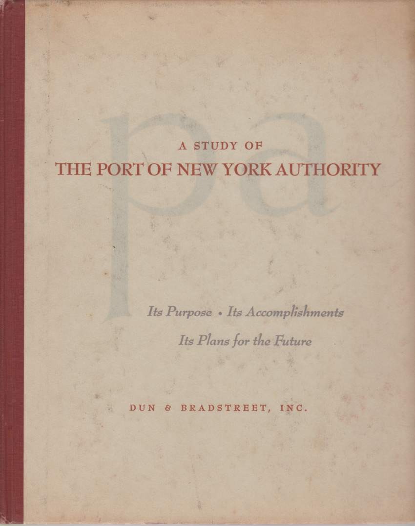 A STUDY OF THE PORT OF NEW YORK AUTHORITY
