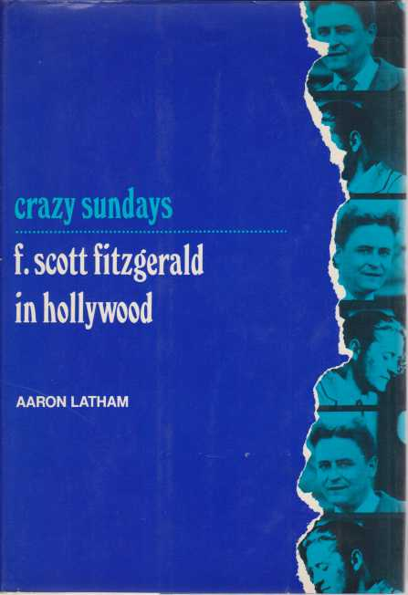 Image for CRAZY SUNDAYS F. Scott Fitzgerald in Hollywood