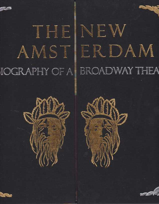 Image for THE NEW AMSTERDAM The Biography of a Broadway Theatre
