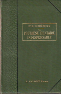 Image for LA PROTHESE DENTAIRE INDISPENSABLE