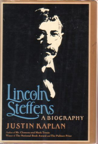 Image for LINCOLN STEFFENS A Biography