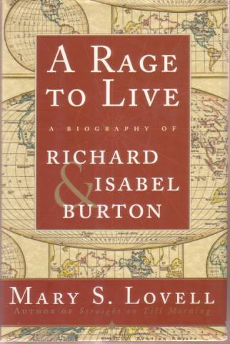 Image for A RAGE TO LIVE A Biography of Richard & Isabel Burton
