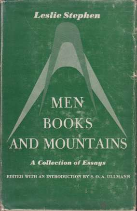 Image for MEN BOOKS AND MOUNTAINS A Collection of Essays