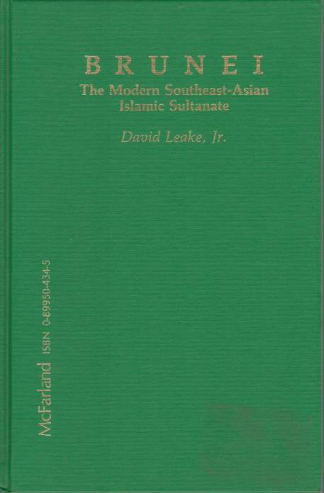 Image for BRUNEI The Modern Southeast-Asian Islamic Sultanate