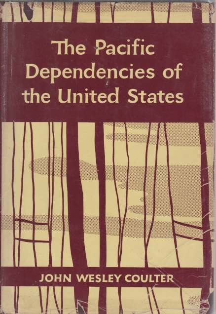 Image for THE PACIFIC DEPENDENCIES OF THE UNITED STATES