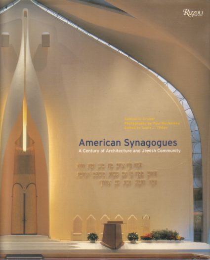 Image for AMERICAN SYNAGOGUES A Century of Architecture and Jewish Community