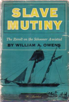 Image for SLAVE MUTINY The Revolt on the Schooner Amistad
