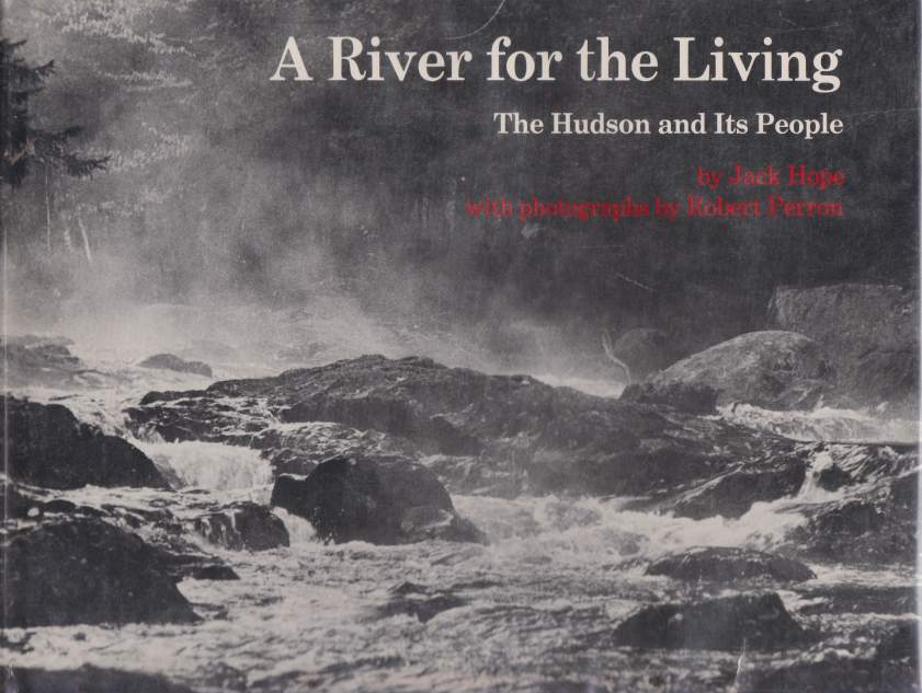 Image for A RIVER FOR THE LIVING The Hudson and its People
