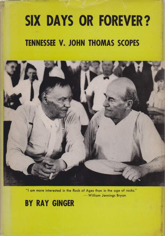 Image for SIX DAYS OR FOREVER?  Tennessee V. John Thomas Scopes