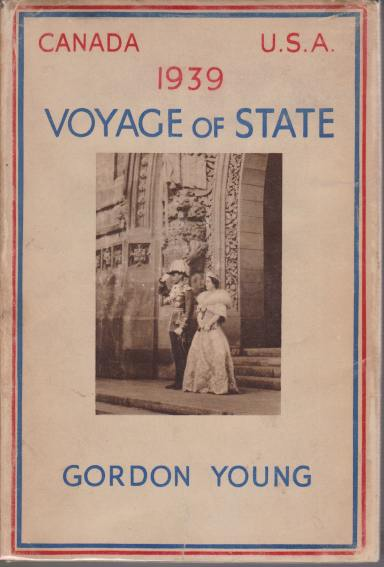 Image for VOYAGE OF STATE Canada Usa 1939