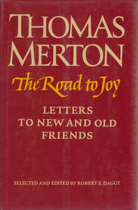 Image for THE ROAD TO JOY Letters to New and Old Friends