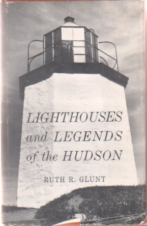 Image for LIGHTHOUSES AND LEGENDS OF THE HUDSON