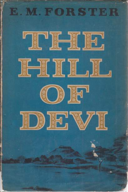 Image for THE HILL OF DEVI Being Letters from Dewas State Senior