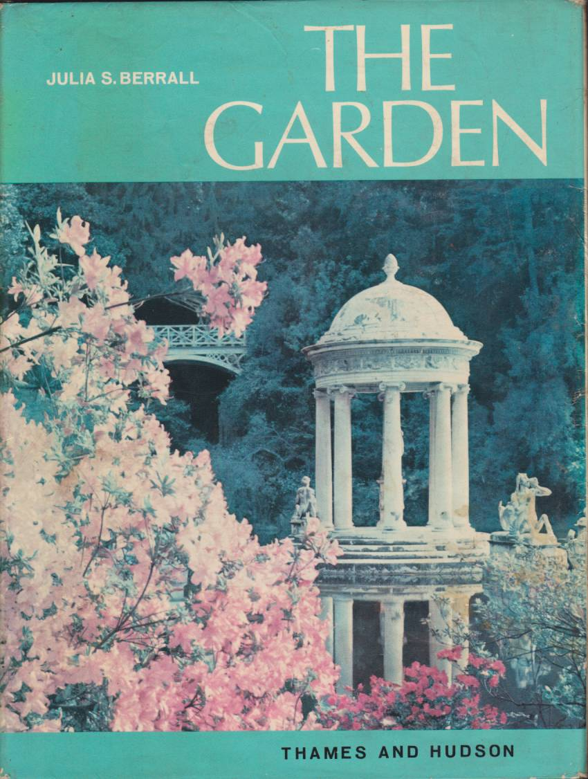 Image for THE GARDEN An Illustrated History from Ancient History to the Present Day