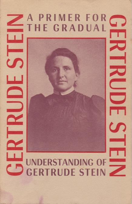 Image for A PRIMER FOR THE GRADUAL UNDERSTANDING OF GERTRUDE STEIN
