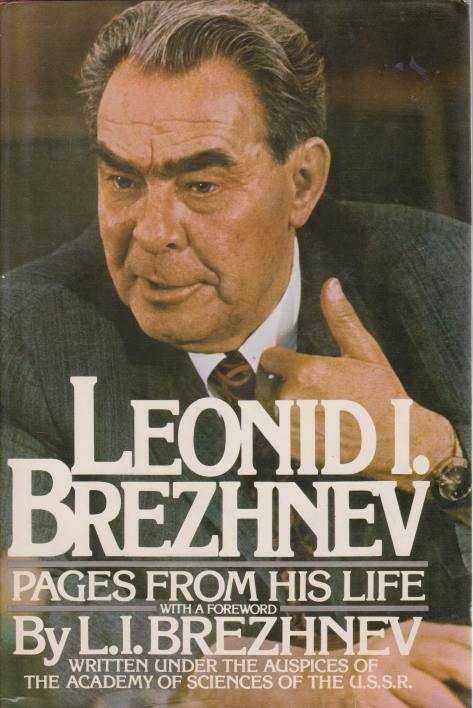 Image for LEONID I. BREZHNEV Pages from His Life