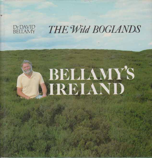 Image for BELLAMY'S IRELAND The Wild Boglands
