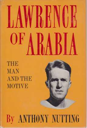 Image for LAWRENCE OF ARABIA The Man and the Motive
