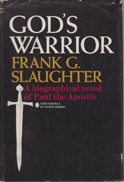 Image for GOD'S WARRIOR A Biographical Novel of Paul the Apostle