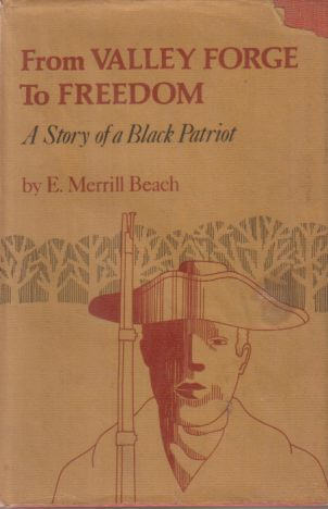 Image for FROM VALLEY FORGE TO FREEDOM A Story of a Black Patriot