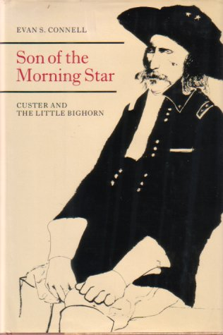 Image for SON OF THE MORNING STAR Custer and the Little Bighorn