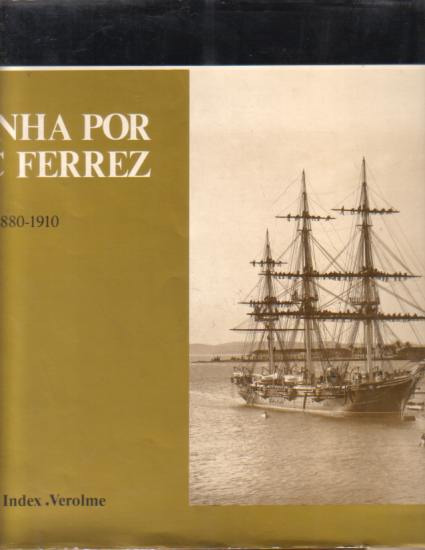 Image for A MARINHA POR THE NAVY (1880-1910)