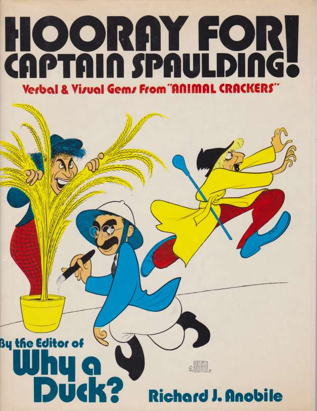 Image for HOORAY FOR CAPTAIN SPAULDING!  Verbal & Visual Gems from 'animal Crackers'