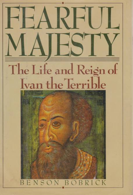Image for FEARFUL MAJESTY The Life and Reign of Ivan the Terrible