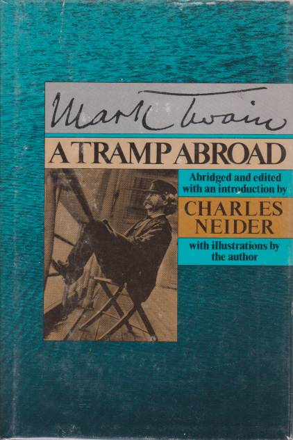 Image for A TRAMP ABROAD Illustrated by W. Fr. Brown, True Williams, B. Day and Other Artists - with Also Three or Four Pictures Made by the Author of This Book, Without Outside Help; in All
