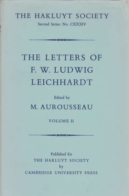 Image for THE LETTERS OF F.W. LUDWIG LEICHHARDT [THREE VOLUME SET]