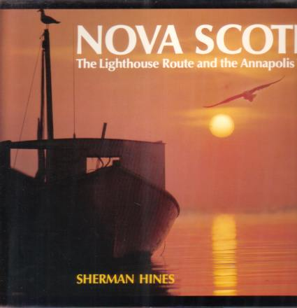 Image for NOVA SCOTIA The Lighthouse Route and the Annapolis Valley