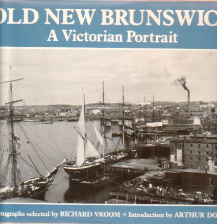 Image for OLD NEW BRUNSWICK A Victorian Portrait