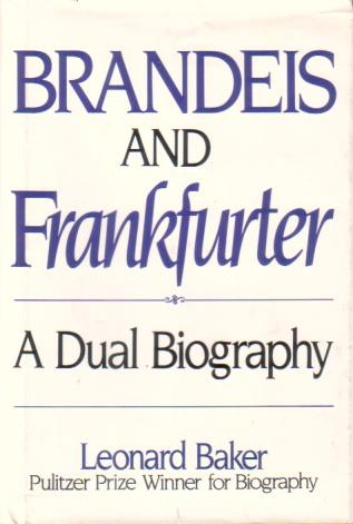 Image for BRANDEIS AND FRANKFURTER A Dual Biography