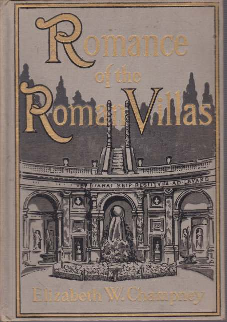 Image for ROMANCE OF THE ROMAN VILLAS  (The Renaissance)