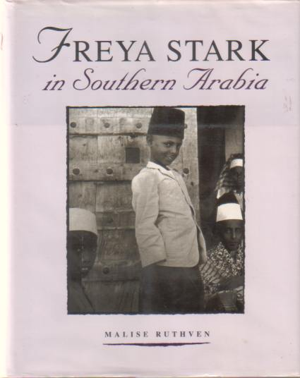 Image for FREYA STARK IN SOUTHERN ARABIA